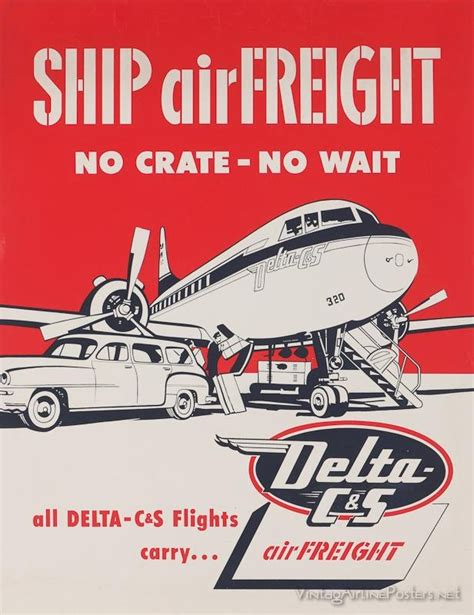 delta c s ship airfreight no crate no wait air cargo history poster