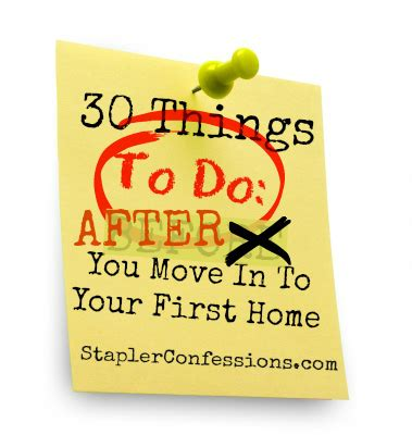 first thing to do after buying a house 30 things to do after you buy your first home stapler confessions