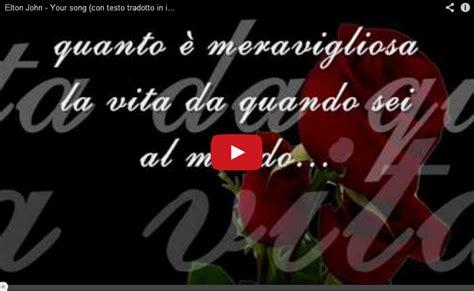 your song testo elton your song testo tradotto in italiano