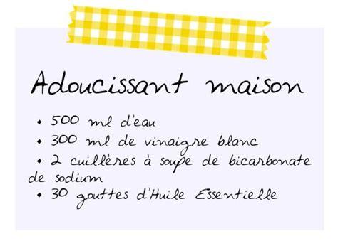 Recette Assouplissant Maison by Recette Adoucissant Maison Ing 233 Dients Entretien