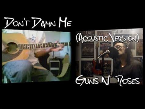 download mp3 guns n roses don t damn me don t damn me acoustic guns n roses cover by l aintr