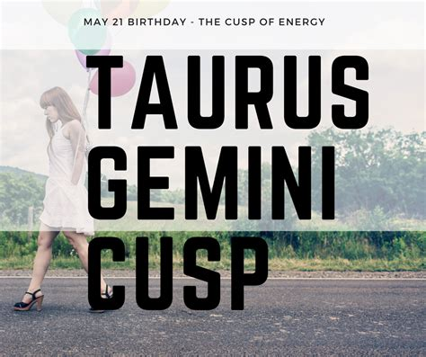 taurus gemini cusp of energy may 17 23 astroligion com