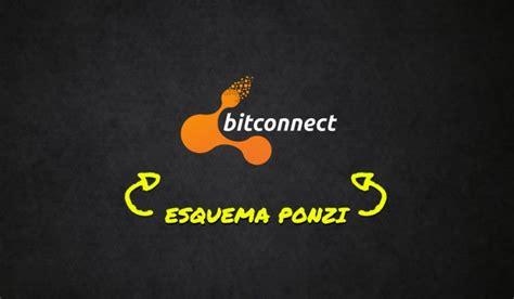 bitconnect ponzi bitconnect 233 um esquema ponzi bitcoin at 233 40 por m 234 s hyip