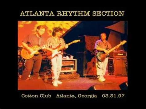youtube atlanta rhythm section atlanta rhythm section voodoo cotton club mar 31 1997