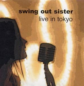 swing out sister live in tokyo swing out sister thebest music