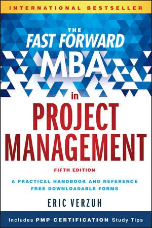 The Fast Forward Mba In Project Management Fifth Edition wiley the fast forward mba in project management 5th