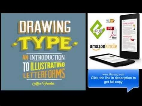 drawing type an introduction drawing type an introduction to illustrating letterforms pdf youtube