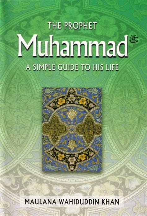 biography of muhammad peace be upon him in urdu the prophet muhammad p a simple guide to his life idci