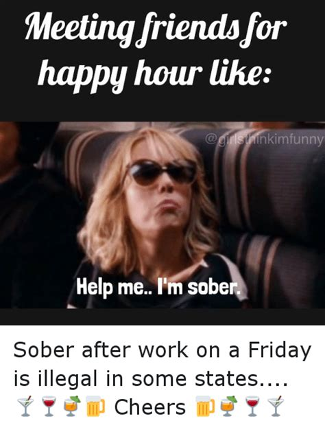 Happy Hour Meme - meetingdriendsfor happy hour like mnkim funny help me i m