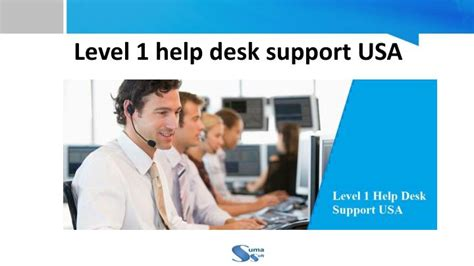 usa help desk ppt level 1 help desk support usa suma powerpoint