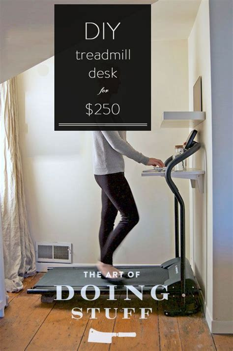 Walking Desk Diy Diy Walking Desk For 250 And That Includes The Treadmill Ovens The O Jays And Walking