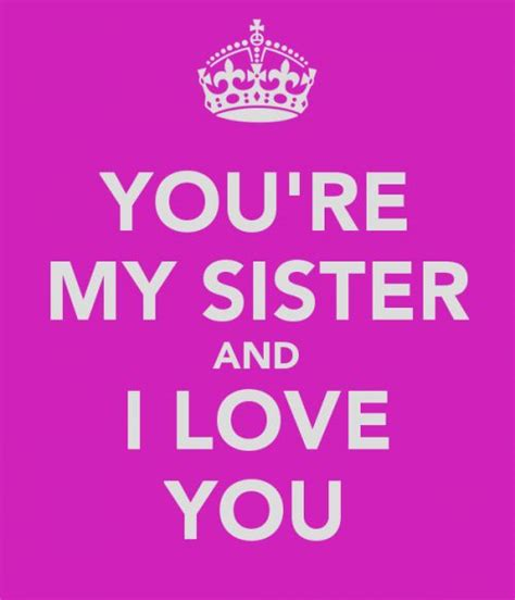 images of love u sister i love my sister quotes quotesgram