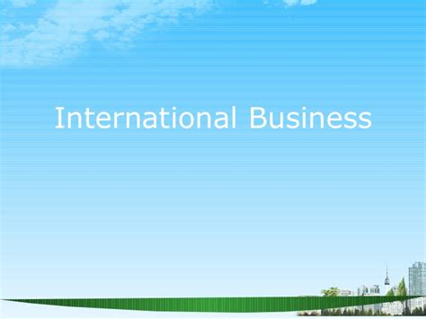 International Business Management Ppt For Mba by Bec Doms Ppt On International Business