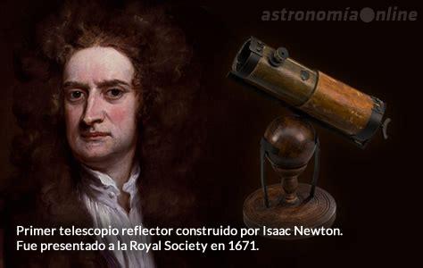 quien era newton la historia del telescopio astronom 237 a online