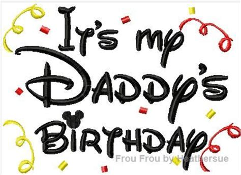 it's my daddy's birthday machine applique embroidery