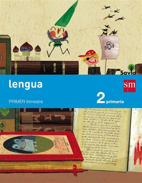 savia lengua 2 educacin libros de texto lengua primaria savia sm