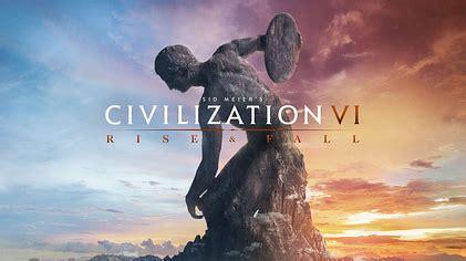 civilization vi: rise and fall wikipedia