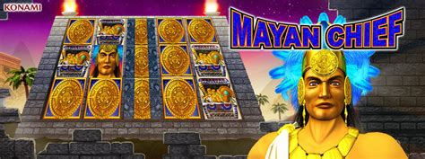 my KONAMI Slots ? Mayan Chief ? Playstudios