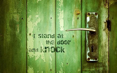 Stand At The Door And Knock by He Stands At The Door Christian Wallpapers
