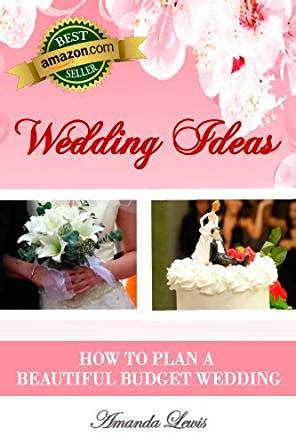 how to plan a wedding at home wedding ideas how to plan a beautiful budget wedding