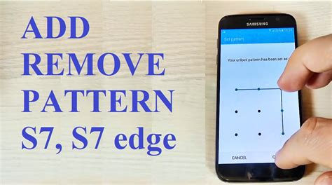 how to flash pattern password disable samsung galaxy s7 s7 edge how to add or remove a