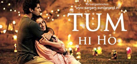 film india terbaru tum hi ho tum hi ho hindi song piano notes in harmonium sargam