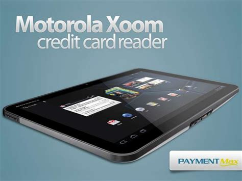 credit card swiper for android motorola xoom credit card reader