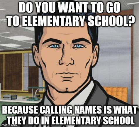 Name Memes - not calling names but imgflip