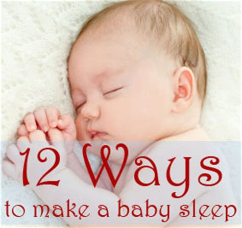 Ways To Get Your Baby To Sleep In Their Crib 12 Ways To Make A Baby Sleep