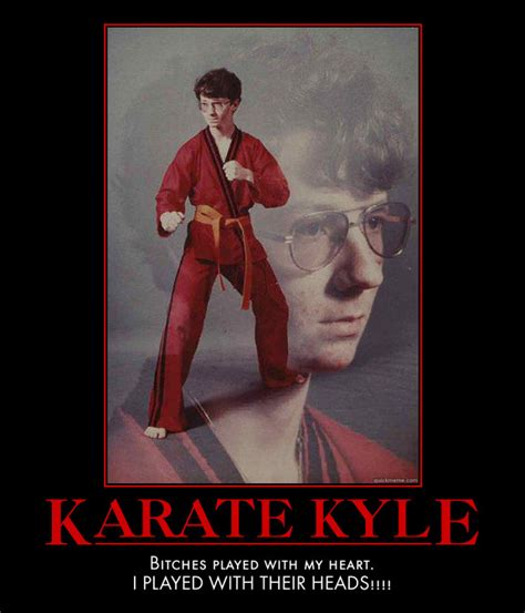 Karate Meme - karate kyle by mexpiratered on deviantart
