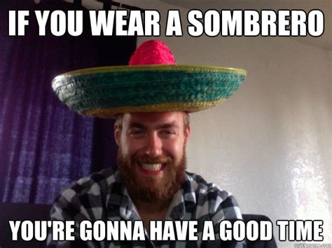 Sombrero Meme - the friday foolishness thread page 7 oneplus forums