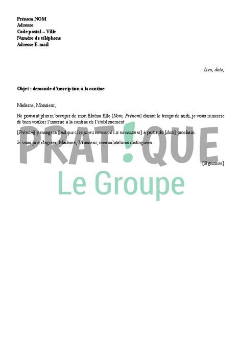 Demande De Lettre D Inscription Lettre De Demande D Inscription 224 La Cantine Pratique Fr
