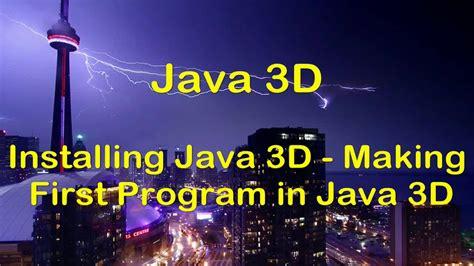 java swing 3d hd java 3d swing tutorial installing java 3d first