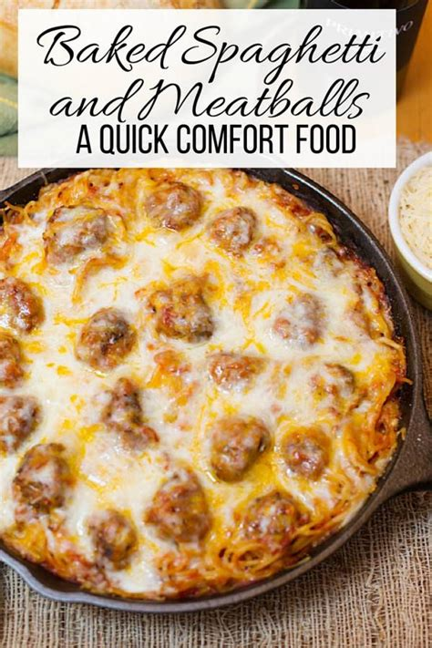 fast comfort food baked spaghetti and meatballs a quick comfort food the