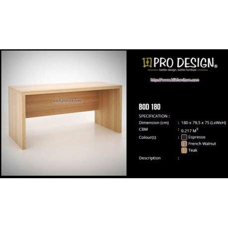 Meja Kantor Pro Design meja tulis 1 biro pro design bod 180 batavia