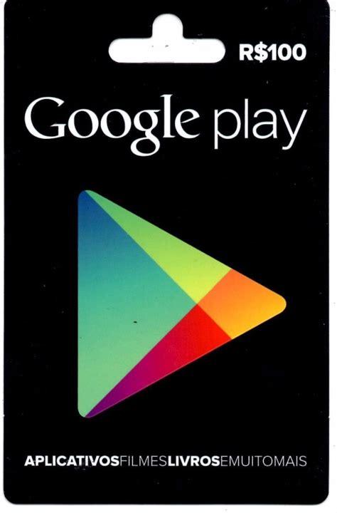 Android Play Store Gift Card - cart 227 o google play store gift card r 100 reais br android r 118 89 no mercadolivre