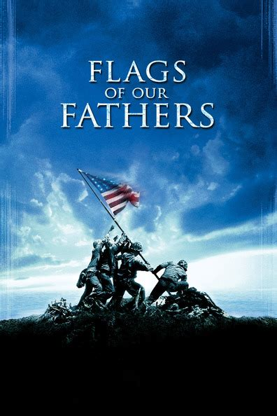 watch quot flags of our fathers quot 2006 full movie online dbmovie