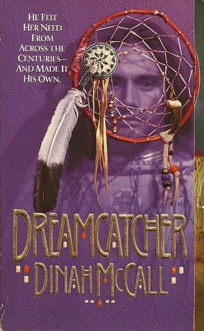 dreamcatcher a novel books dreamcatcher by dinah mccall reviews discussion