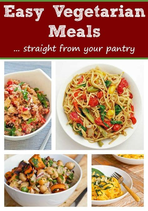 Pantry Lunch Ideas by Easy Vegetarian Meals From Your Pantry Easy
