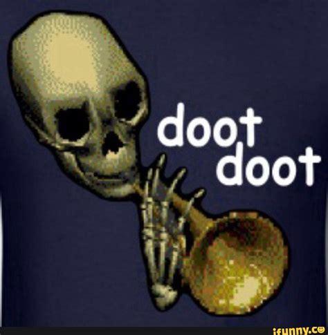 Doot Doot Meme - 2spooky4me ifunny