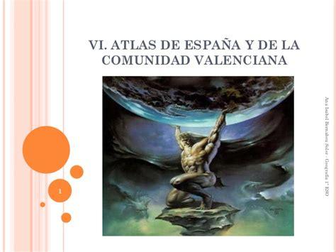 atlas de espana y 8430559906 8 atlas espa 241 a comunidad valenciana