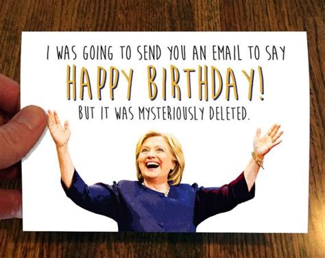 Clinton Birthday Card 1000 Ideas About Hillary Clinton Birthday On Pinterest