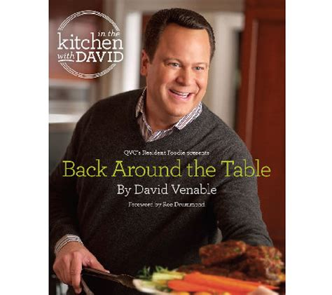 Qvc In The Kitchen With David by Back Around The Table An Quot In The Kitchen With David