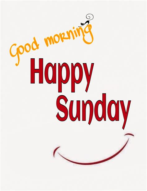 imagenes good morning happy sunday good morning happy sunday smile pictures photos and