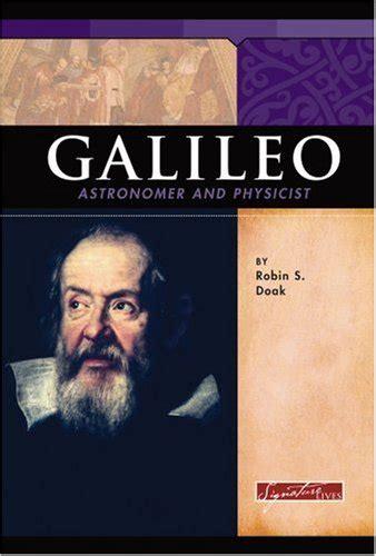 galileo galilei summarized biography galileo astronomer and physicist lexile 174 find a book