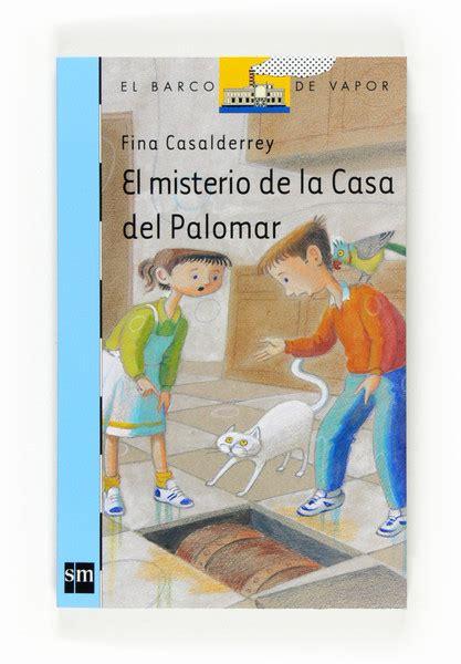 misterio en la casa 8479011122 el misterio de la casa del palomar ebook epub literatura infantil y juvenil sm