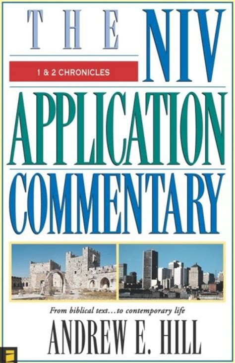 Application New Testament Commentary By Livingstone Ebook niv application commentary 1 2 chronicles by andrew hill for the bible study app