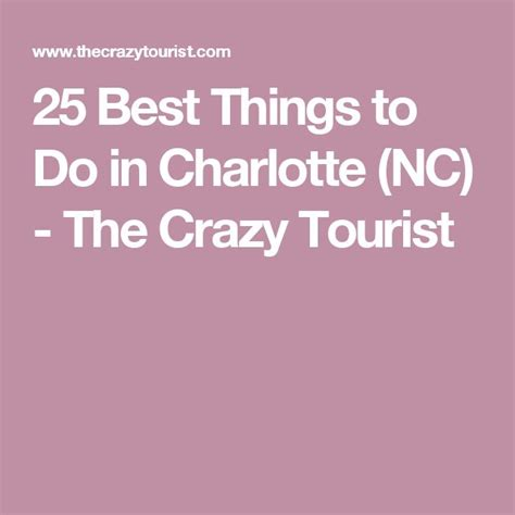 things to do in charlotte nc 22 best charlotte north carolina images on pinterest