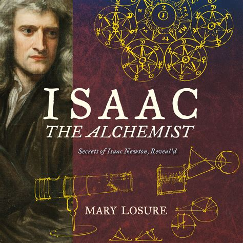 isaac newton biography audiobook download isaac the alchemist audiobook by mary losure for