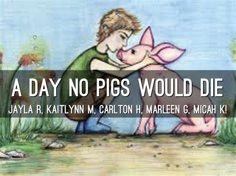 day no a day no pigs would die by kaitlynn mehus